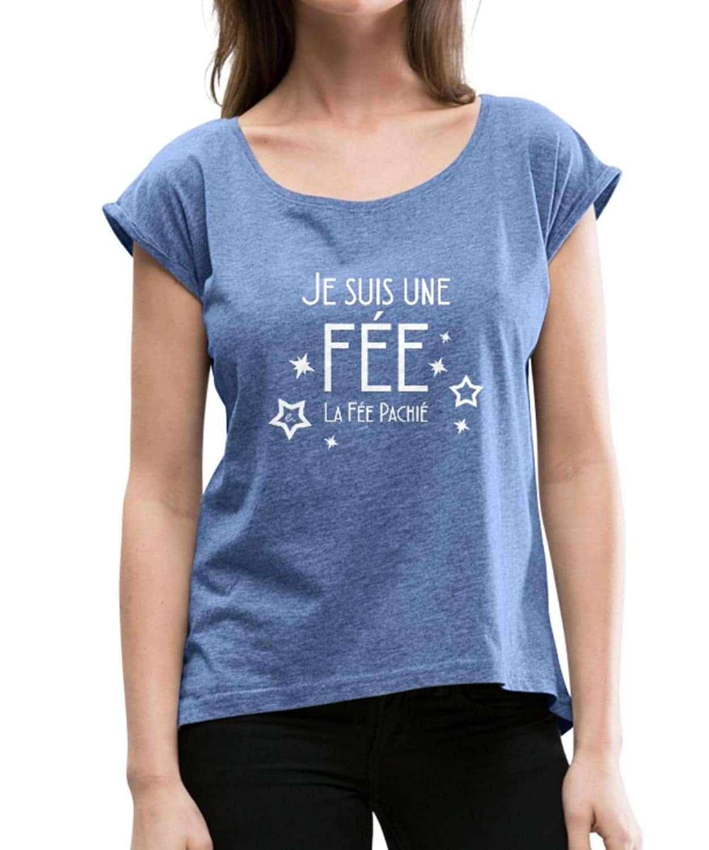 Je suis La Fée Pachié T-Shirt à Manches retroussées Femme