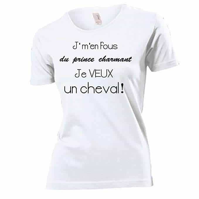 Femme équitation - J'm'en Fou du Prince Charmant Je Veux Un Cheval!