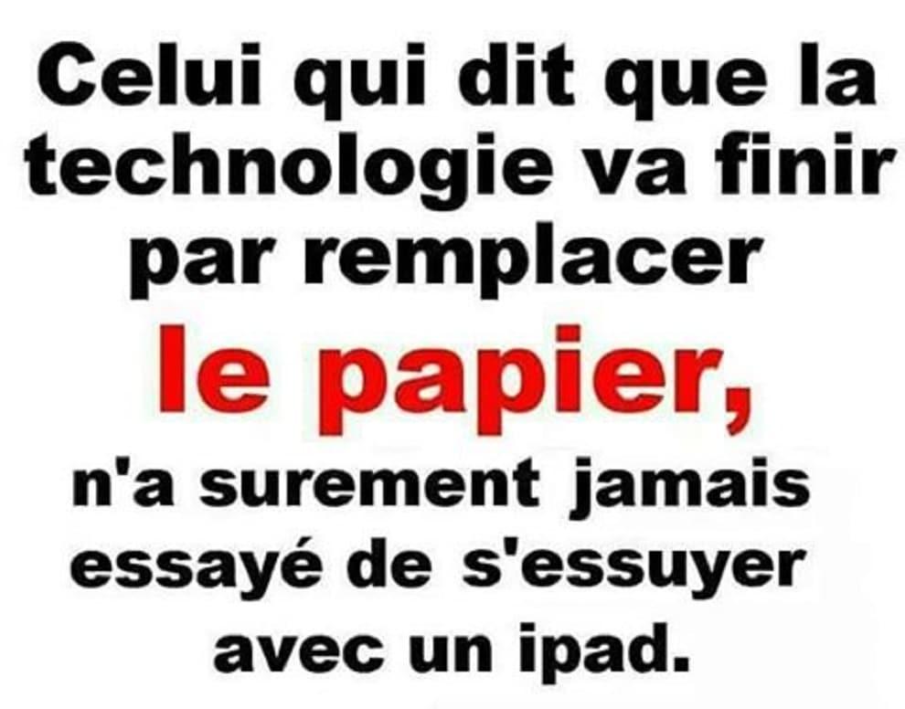 La technologie va finir par remplacer le papier...