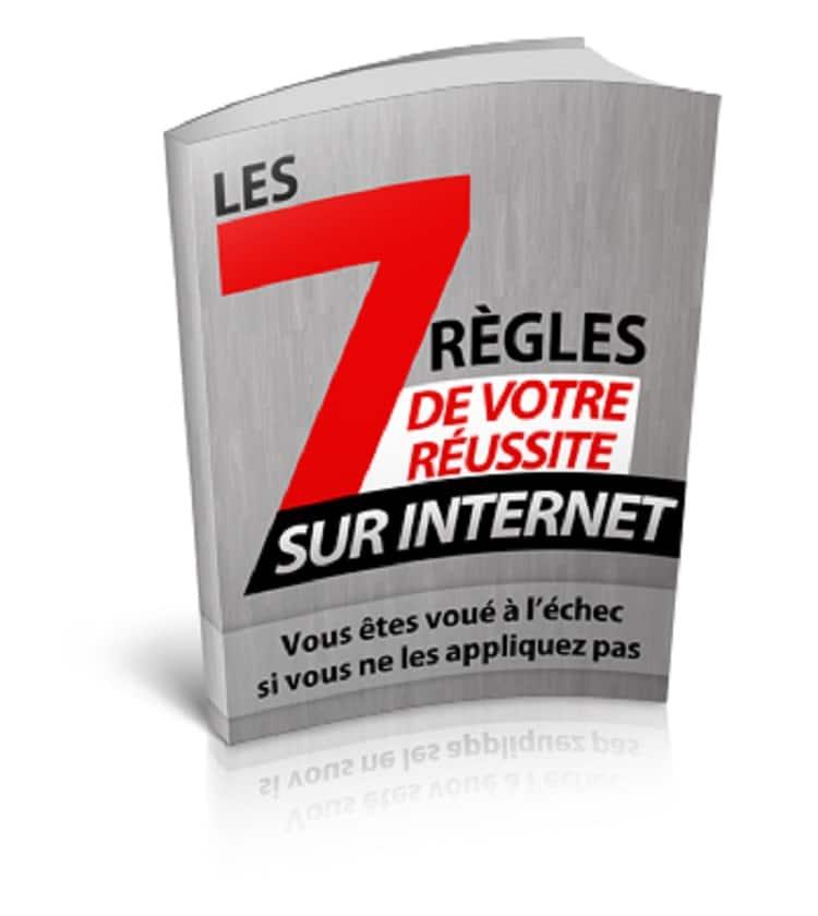 7 règles pour réussir sur Internet