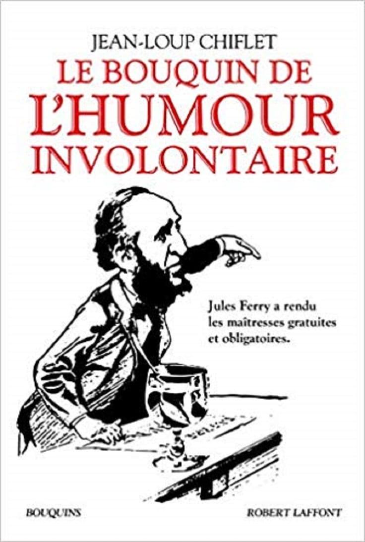 Le Bouquin de l'humour involontaire
