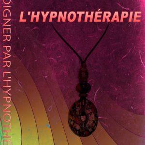 Se soigner par l'hypnothérapie