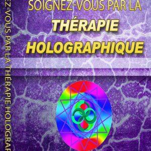 Soignez-vous par la thérapie holographique