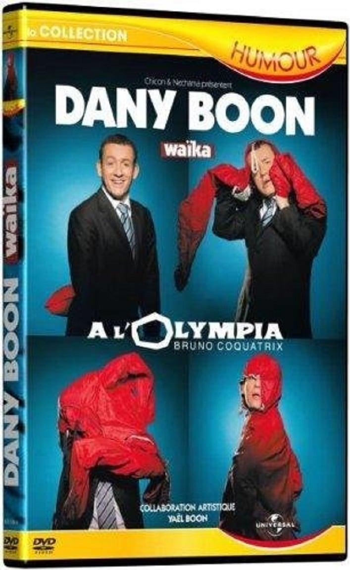 Dany boon a l'olympia : waika