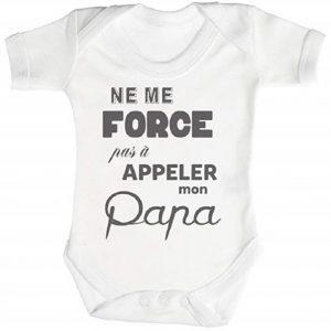 Ne me Force Pas a Appeler Mon Papa Body bébé