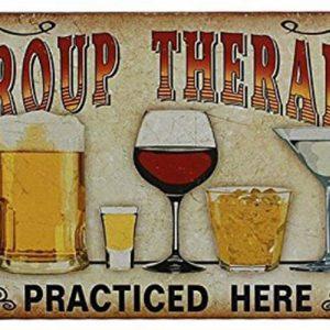 Plaque Affiche pour Cafe Bar Pub Bière Pratiqué ici une Thérapie de Groupe