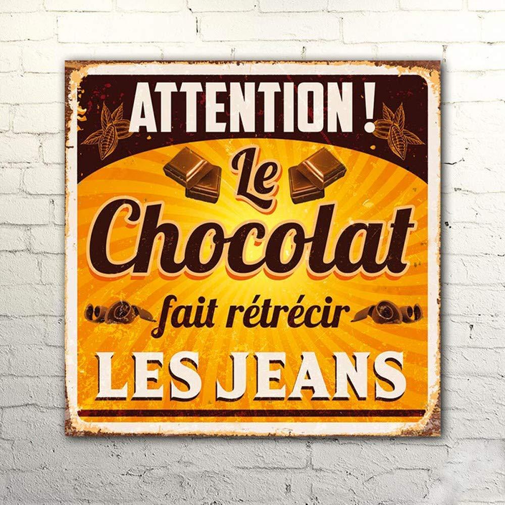 Plaque Deco Metal 30 x 30 cm Attention ! le chocolat fait rétrécir les jeans