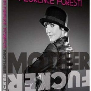 Florence Foresti - Mother Fucker