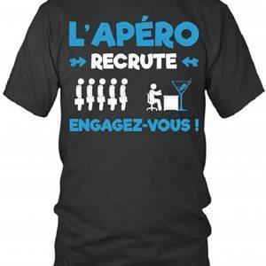 T-Shirt L'apéro recrute, engagez-Vous