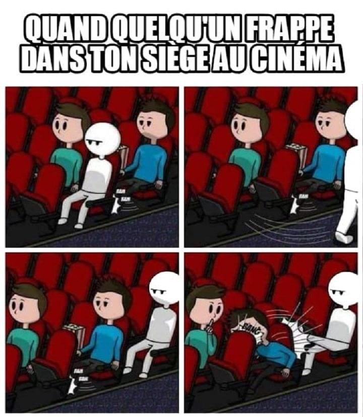 Quand quelqu'un frappe dans ton siège au cinéma