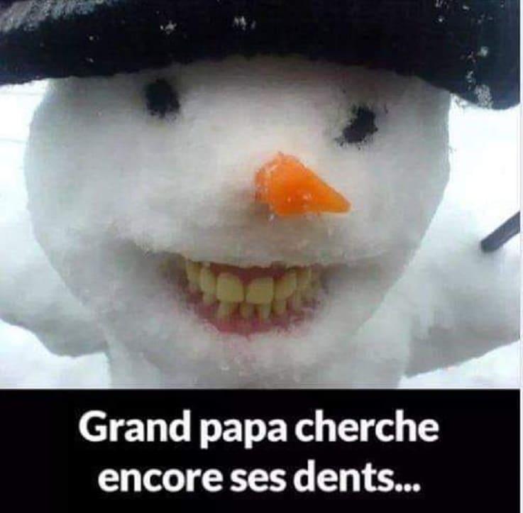 Grand papa chercher encore ses dents...