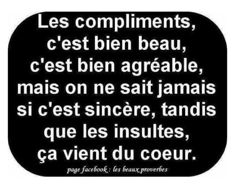 Les compliments, c'est bien beau