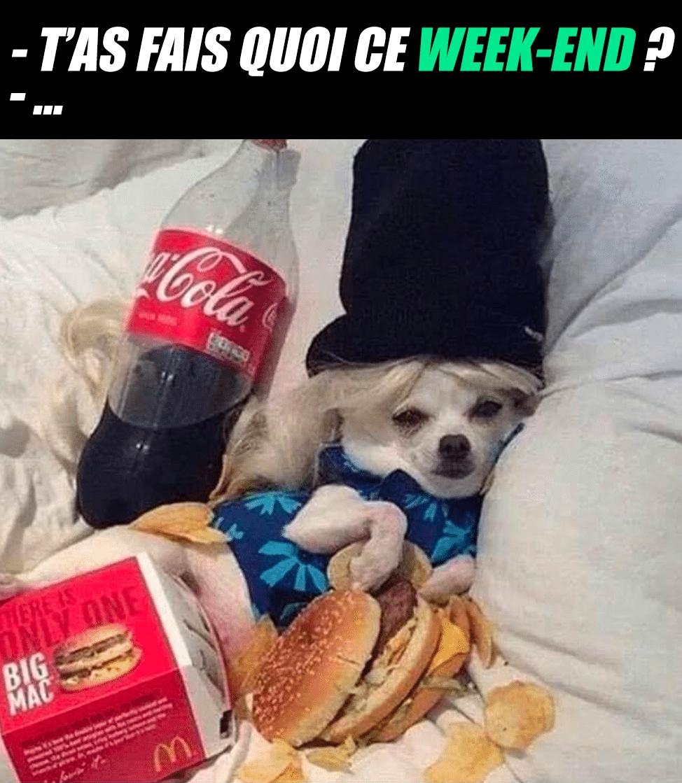 T'as fait quoi ce week-end